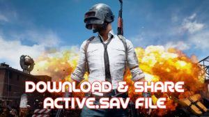 download activesav file pubg mobile